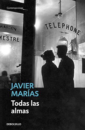 Todas las almas (CONTEMPORANEA) por Javier Marias