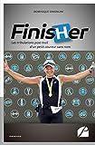Finisher - Les tribulations post-trail d'un petit coureur sans nom