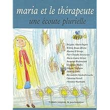 Maria et le thérapeute, une écoute plurielle