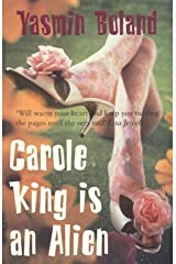 Carole King Is An Alien Paperback