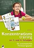 Konzentrationstraining. Ein systematisches Förderprogramm / Konzentrationstraining im 3. und 4. Schuljahr - Uta Stücke, Ute Stücke