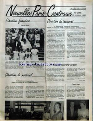 NOUVELLES PARIS-CENTRAUX [No 2066] du 30/10/1986 - DIRECTION FINANCIERE - CARNET BLANC PAR PATRICK ALLOUCHERY  DIRECTION DU TRANSPORT - AU DEPARTEMENT TRANSPORTS MARCHANDISES DEPARTS EN RETRAITE DE MM. GERARD ALLEMANDOU ET MICHEL DENIS PAR LAURENT LAFON - AU DEPARTEMENT TRANSPORTS VOYAGEURS DEPART EN RETRAITE DE M. GUY BARRY PAR LAURENT LAFON  DIRECTION DU MATERIEL - AU DEPARTEMENT CONSTRUCTION DEPART EN RETRAITE DE M. CLAUDE BALLERAIT PAR ROGER LAPAUZE  CARNET BLANC PAR GEORGES
