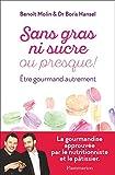 """Afficher """"Sans gras ni sucre ou presque !"""""""