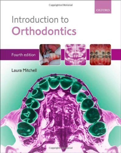 An Introduction to Orthodontics by Mitchell, Laura ( 2013 )