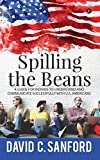 Spilling the Beans : A Guide for Indians to Understand and Communicate Successfully with U.S. Americans