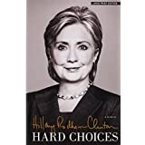 Hard Choices: A Memoir (Thorndike Press Large Print Popular and Narrative Nonfiction Series) by Hillary Rodham Clinton (2014-07-02)
