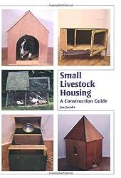 Small Livestock Housing: A Construction Guide