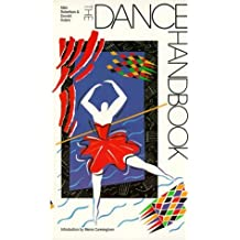 The Dance Handbook (G.K. Hall Performing Arts Handbooks) by Allen Robertson (1990-04-01)