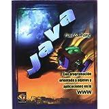 Java Con Programacion Orientada a Objetos y Aplicaciones En La WWW (Spanish Edition) by Wang, Paul S. (2000) Paperback