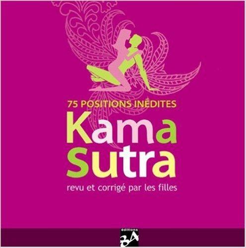 Le Kama Sutra : Revu et corrig par les filles de Zita Lotis-Faure ( 17 janvier 2007 )