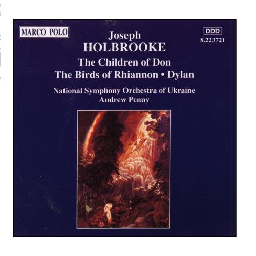 Josef Holbrooke : The Children of Don - The Birds of Rhiannon - Dylan