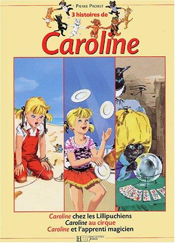 Recueil, numéro 3 : Histoires de Caroline, numéro 8 par Pierre Probst
