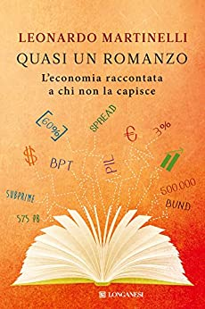 Quasi un romanzo (Longanesi Saggi) von [Martinelli, Leonardo]