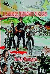 El Salvador, testimonios de guerra