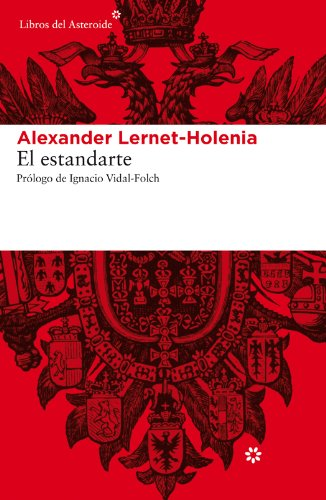 El estandarte (Libros del Asteroide) (Spanish Edition)