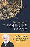 Aux sources de la vie (Sciences)