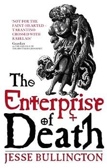 The Enterprise Of Death by [Bullington, Jesse]