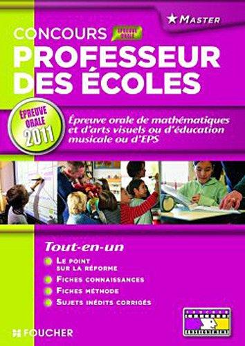 Epreuve Orale de mathématiques et d'arts visuels ou d'éducation musicale ou d'EPS Epreuve orale 2011
