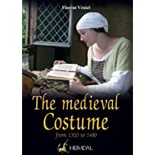 The Medieval Costume: from 1320-1480