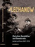 Zwischen Revolution und Demokratie: Artikel und Reden 1917?1918. Mit einem Textanhang: Erinnerungen an Plechanow (Kommunismus-Forschung)