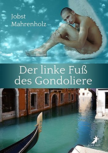 Buchseite und Rezensionen zu 'Der linke Fuß des Gondoliere' von Jobst Mahrenholz