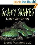 Scary Snakes - Don't Get Bitten: Dead...
