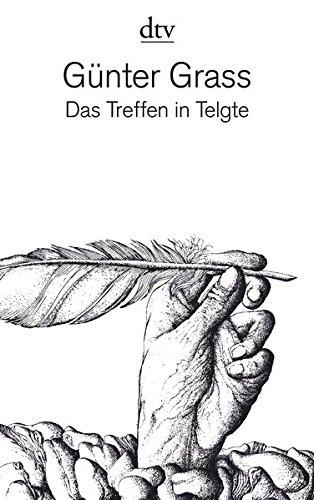 Das Treffen in Telgte: Eine Erzählung und dreiundvierzig Gedichte aus dem Barock