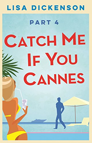 Catch Me if You Cannes: Part 4