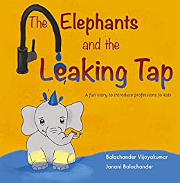Book cover image for The Elephants and the Leaking Tap