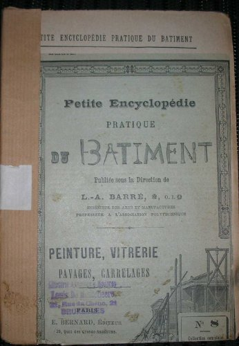 PETITE ENCYCLOPEDIE PRATIQUE DU BATIMENT 8, peinture, vitrerie, pavages, carrelages