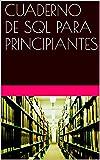 CUADERNO DE SQL PARA PRINCIPIANTES