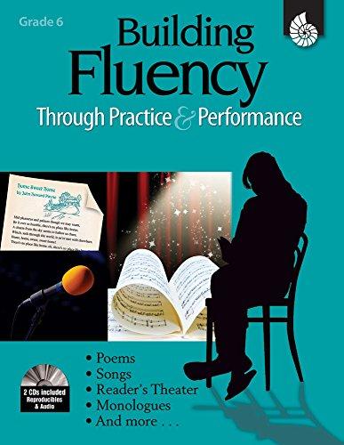 Building Fluency Through Practice & Performance Grade 6 (Building Fluency Through Practice and Performance) (Building Fluency)
