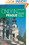 Only In Prague: A Guide to Unique Loc...