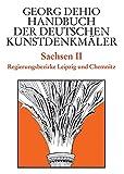 Handbuch der Deutschen Kunstdenkmäler, Sachsen (Dehio - Handbuch der deutschen Kunstdenkmäler, Band 2)