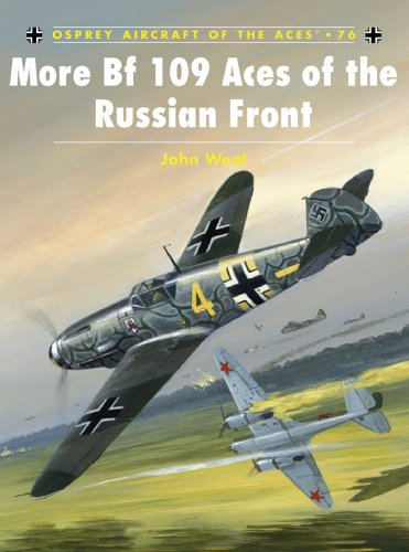 More Bf 109 Aces of the Russian Front (Aircraft of the Aces Book 76) (English Edition)