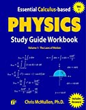 Essential Calculus-based Physics Study Guide Workbook: The Laws of Motion (Learn Physics with Calculus Step-by-Step Book 1) (English Edition)