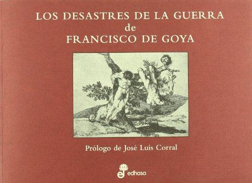 Los desastres de la guerra par José Luis Corral Lafuente