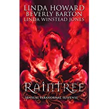 Raintree: Raintree: Inferno / Raintree: Haunted / Raintree: Sanctuary (Mills & Boon M&B) (Mills & Boon Special Releases)