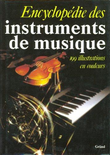 Encyclopédie des instruments de musique par Alexandre Buchner