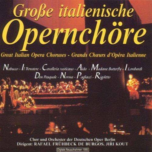 Große italienische Opernchöre