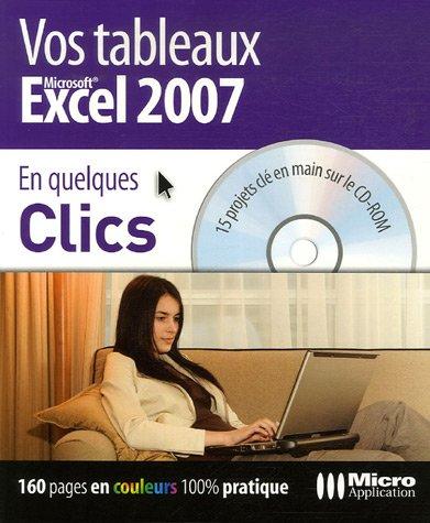 Vos tableaux Excel 2007 (1Cédérom)