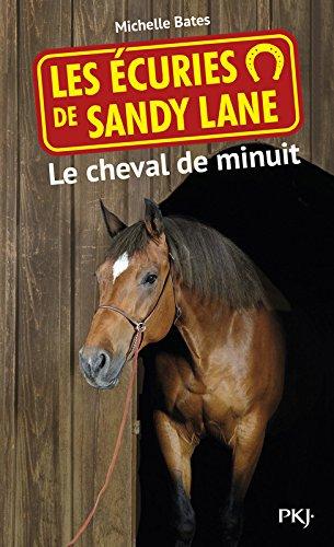 Les écuries de Sandy Lane T.4 : Le cheval de minuit (4)