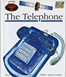 The Telephone (First Discovery) (First Discovery Series)