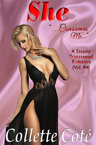she-consumes-me-a-steamy-transsexual-romance-vol-4-english-edition