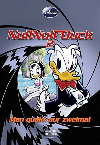 Enthologien 22: NullNull Duck II - Man quakt nur zweimal (Disney Enthologien, Band 22)