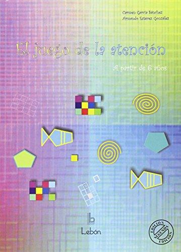 Juego De La Atencion, El (2ª Ed.) por Carmen Garcia Sanchez