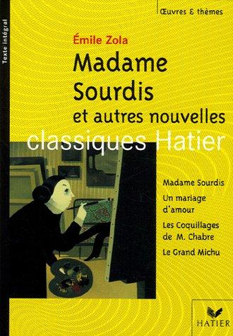 Madame Sourdis et autres nouvelles