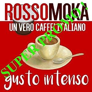 100 Cialde Capsule caffè ROSSOMOKA Espresso compatibili NESPRESSO gusto INTENSO