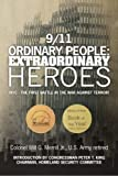 9/11 Ordinary People: Extraordinary Heroes: NYC - the First Battle in the War Against Terror!
