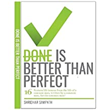 Done is better than perfect (English Edition)
